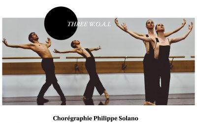 Le Ballet Three W.O.A.L par Philippe Solano